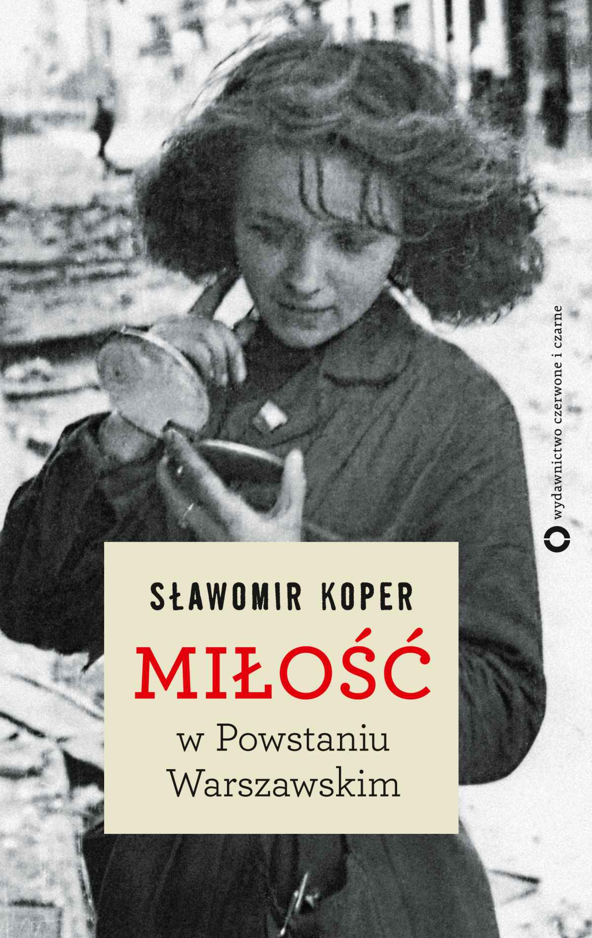 Miłość w Powstaniu Warszawskim - Ebook (Książka EPUB) do pobrania w formacie EPUB