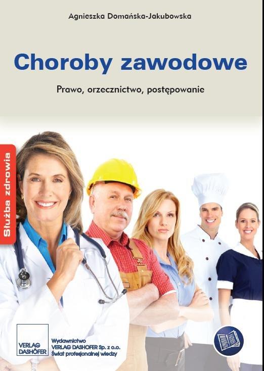 Choroby zawodowe Prawo, orzecznictwo, postępowanie - Ebook (Książka PDF) do pobrania w formacie PDF