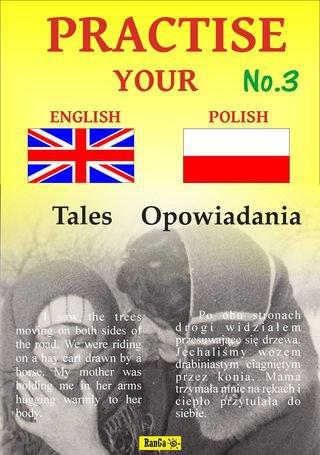 Practise Your English - Polish - Opowiadania - Zeszyt No.3 - Ebook (Książka PDF) do pobrania w formacie PDF