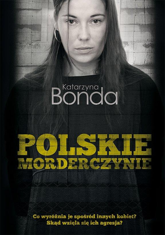 Polskie morderczynie - Ebook (Książka EPUB) do pobrania w formacie EPUB