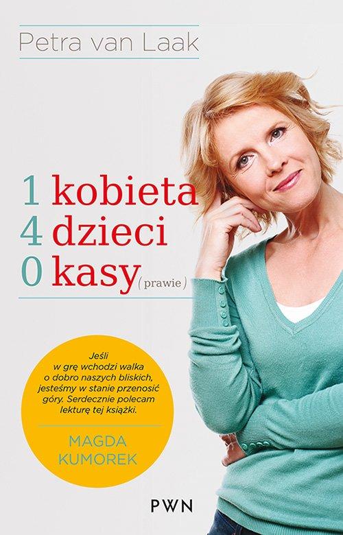 1 kobieta, 4 dzieci, 0 kasy (prawie) - Ebook (Książka EPUB) do pobrania w formacie EPUB