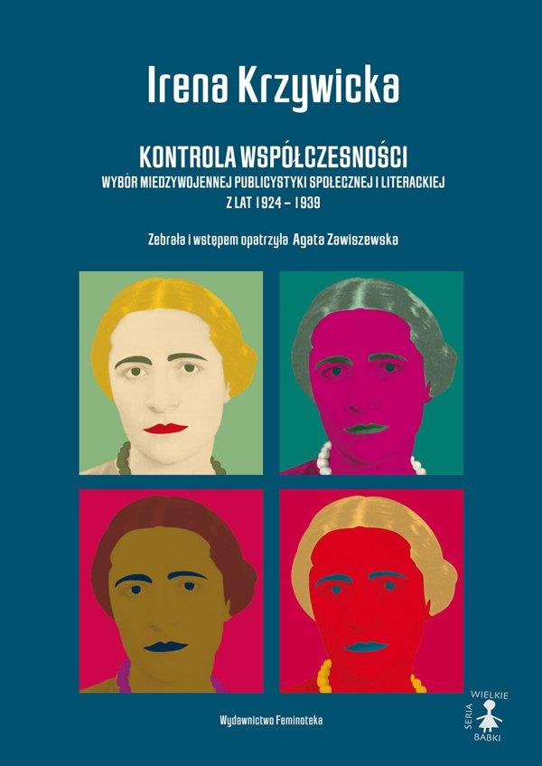 Kontrola współczesności. Wybór międzywojennej publicystyki społecznej i literackiej z lat 1924 - 1939 - Ebook (Książka na Kindle) do pobrania w formacie MOBI