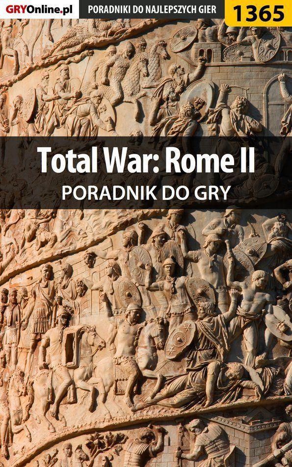 Total War: Rome II - poradnik do gry - Ebook (Książka PDF) do pobrania w formacie PDF