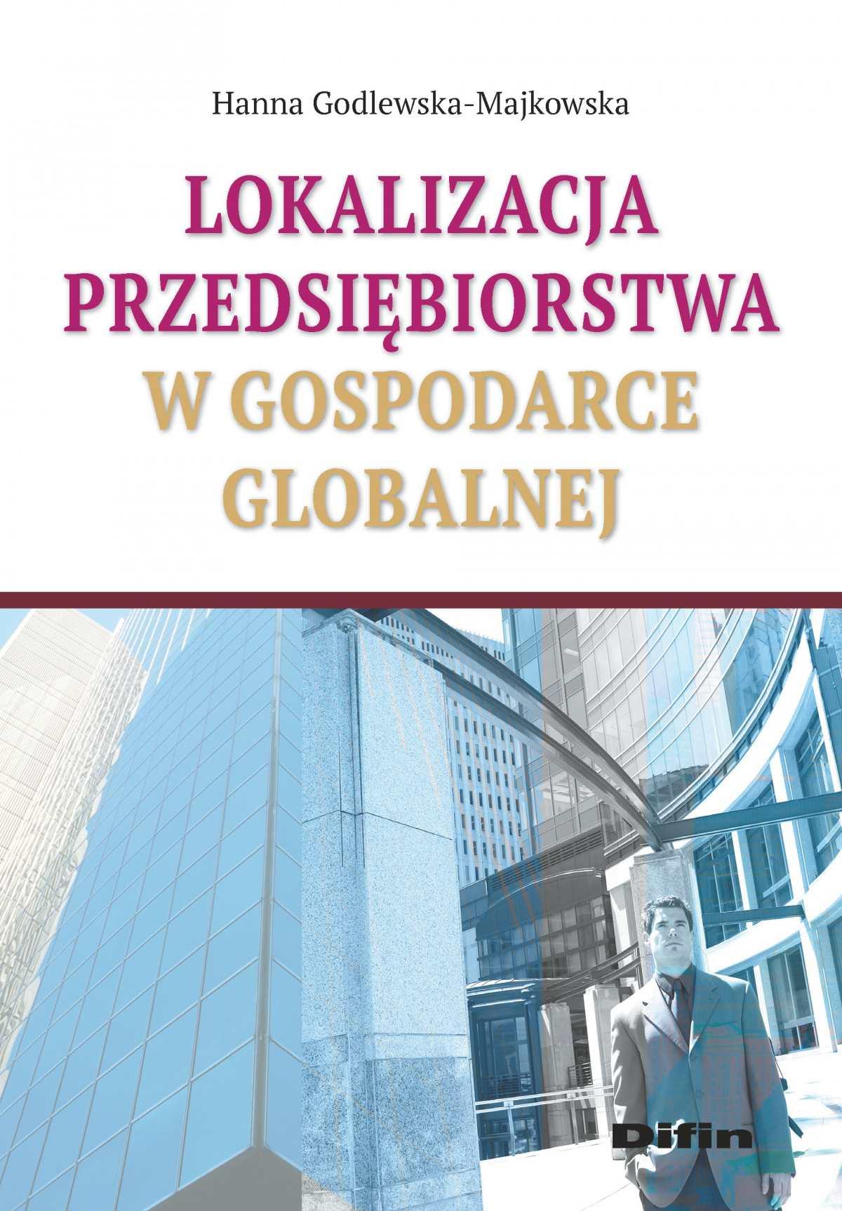 Lokalizacja przedsiębiorstwa w gospodarce globalnej - Ebook (Książka na Kindle) do pobrania w formacie MOBI