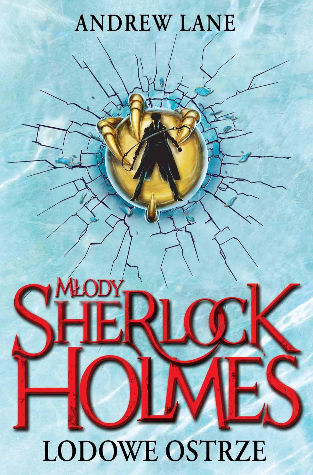 Młody Sherlock Holmes. Lodowe ostrze - Ebook (Książka na Kindle) do pobrania w formacie MOBI