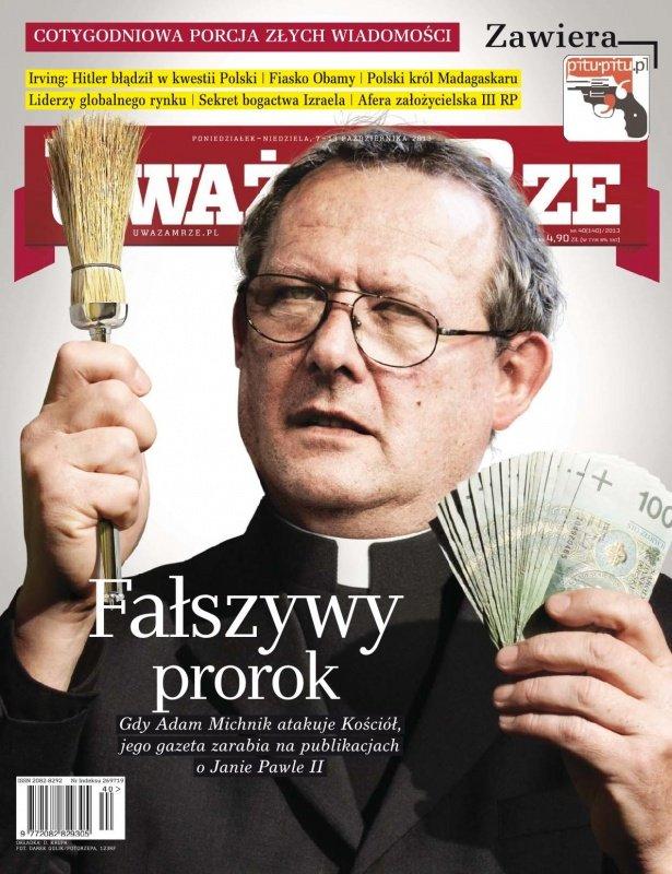 """""""Uważam Rze. Inaczej pisane"""" nr 40/2013 - Ebook (Książka PDF) do pobrania w formacie PDF"""