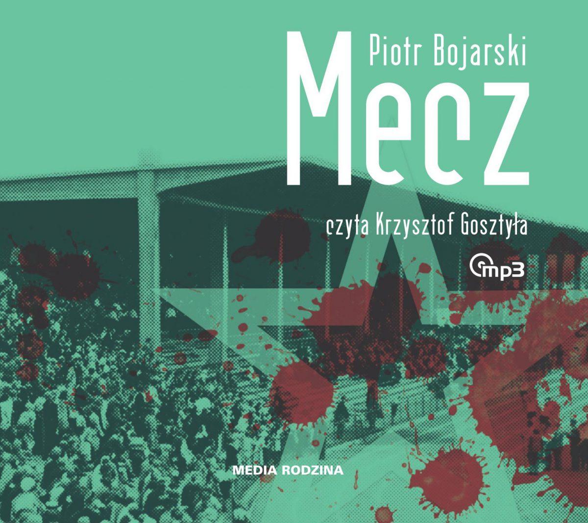 Mecz - Audiobook (Książka audio MP3) do pobrania w całości w archiwum ZIP