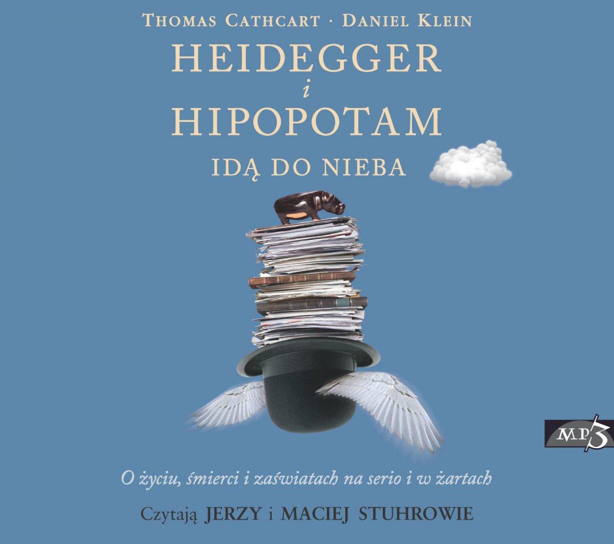 Heidegger i hipopotam idą do nieba - Audiobook (Książka audio MP3) do pobrania w całości w archiwum ZIP