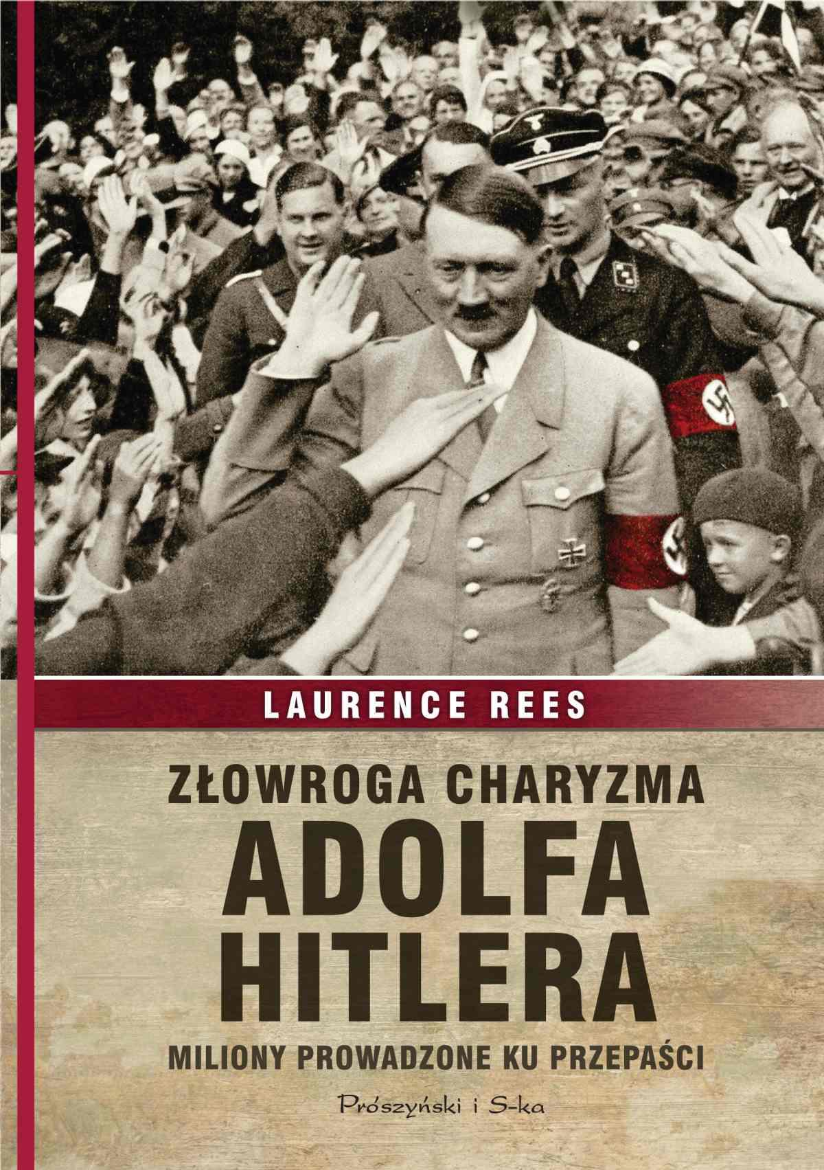 Złowroga charyzma Adolfa Hitlera - Ebook (Książka na Kindle) do pobrania w formacie MOBI