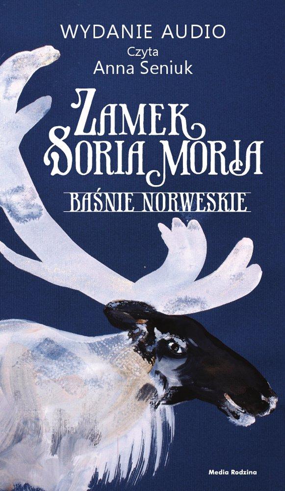 Zamek Soria Moria. Część 1 - Audiobook (Książka audio MP3) do pobrania w całości w archiwum ZIP