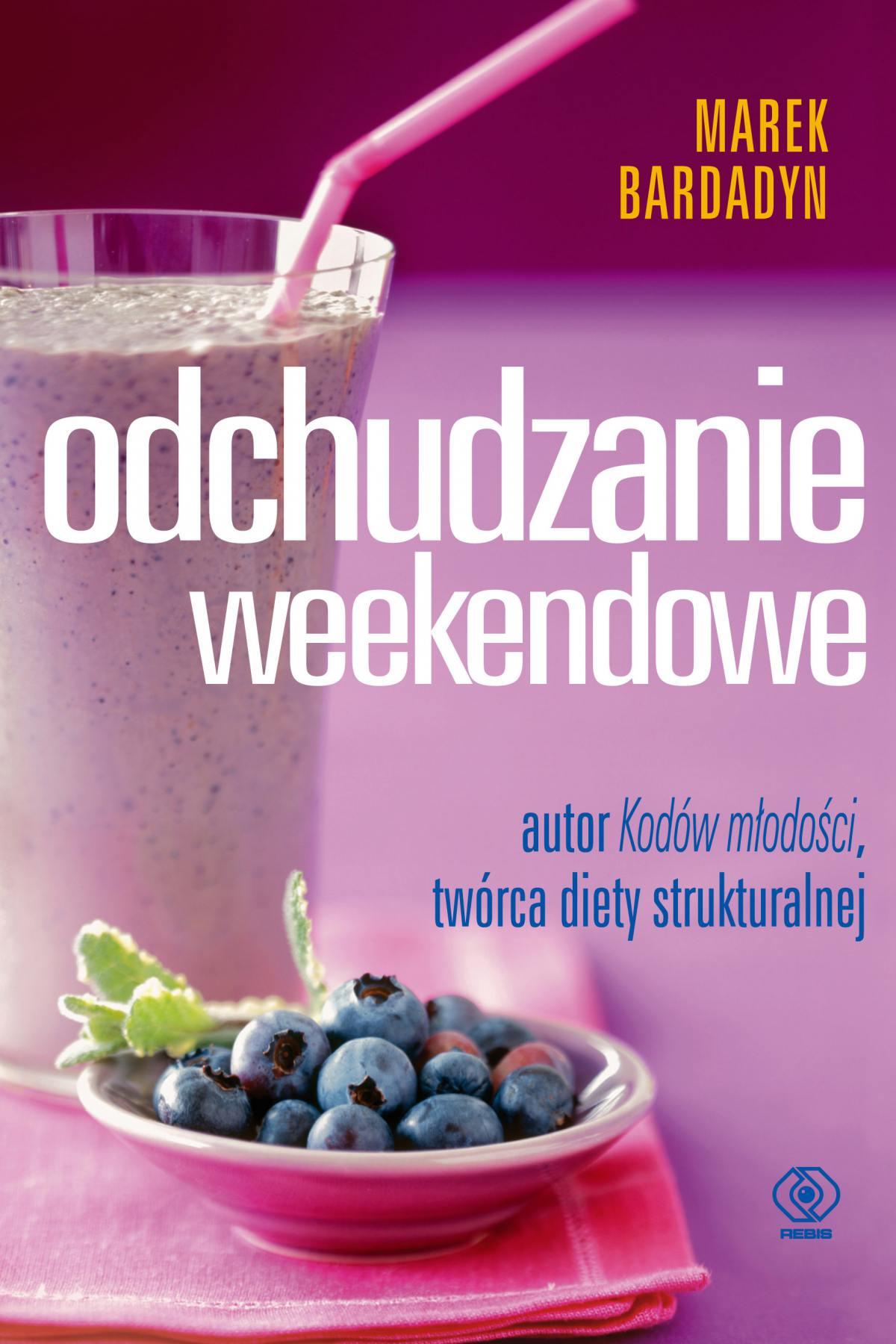 Odchudzanie weekendowe - Ebook (Książka EPUB) do pobrania w formacie EPUB