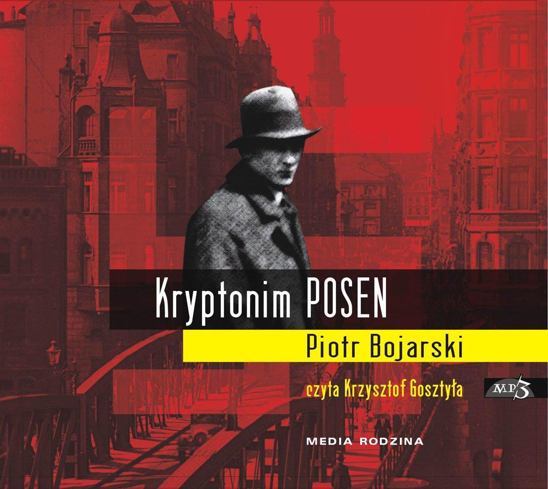 Kryptonim Posen - Audiobook (Książka audio MP3) do pobrania w całości w archiwum ZIP