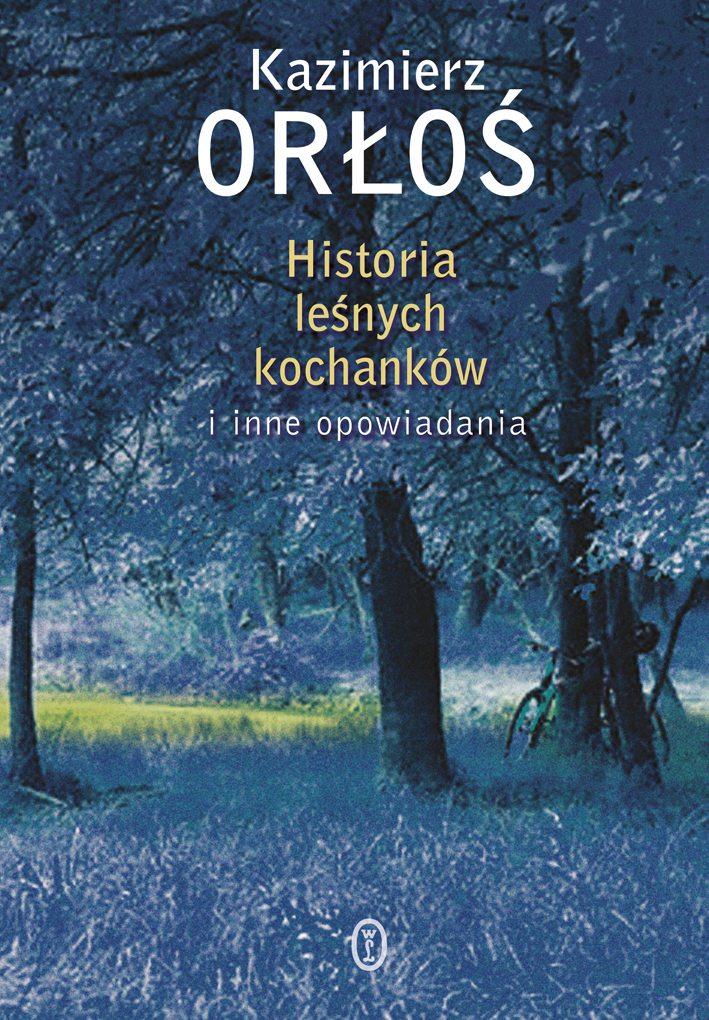 Historia leśnych kochanków - Ebook (Książka na Kindle) do pobrania w formacie MOBI