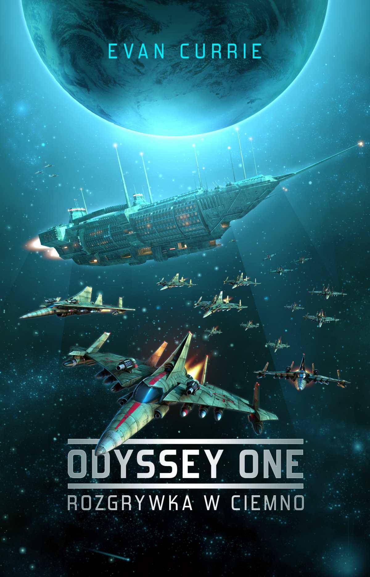 Odyssey One: Rozgrywka w ciemno - Ebook (Książka EPUB) do pobrania w formacie EPUB