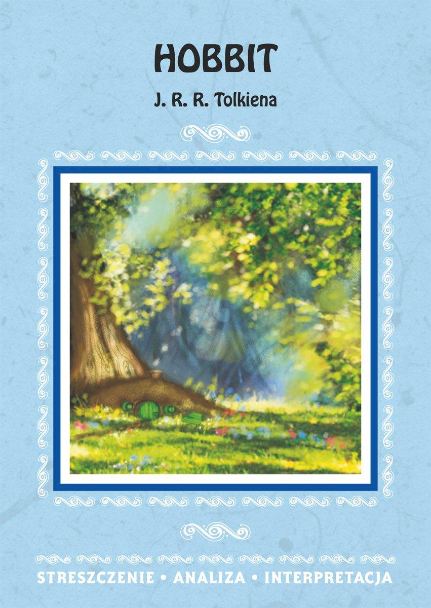 Hobbit J. R. R. Tolkiena. Streszczenie, analiza, interpretacja - Ebook (Książka PDF) do pobrania w formacie PDF