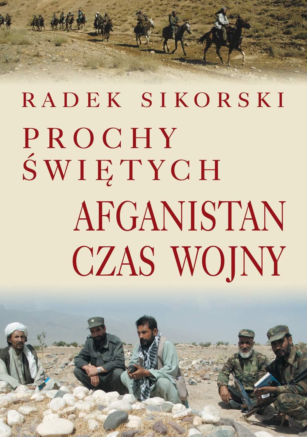 Prochy świętych. Afganistan czas wojny - Ebook (Książka EPUB) do pobrania w formacie EPUB