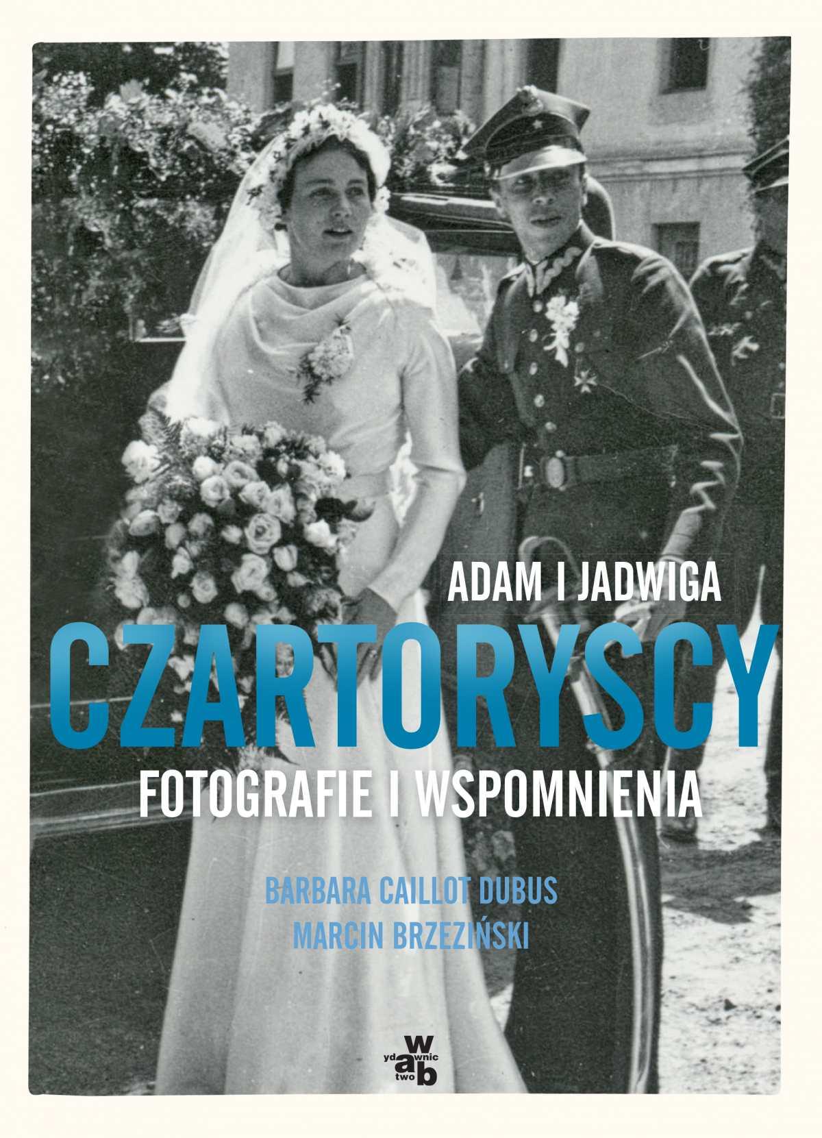 Adam i Jadwiga Czartoryscy. Fotografie i wspomnienia - Ebook (Książka EPUB) do pobrania w formacie EPUB
