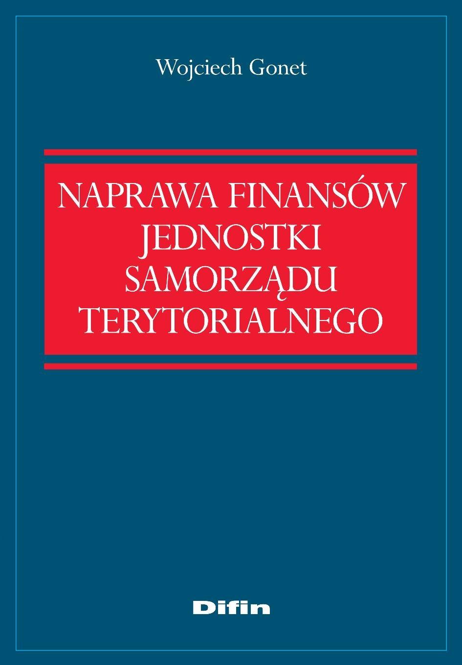 Naprawa finansów jednostki samorządu terytorialnego - Ebook (Książka EPUB) do pobrania w formacie EPUB
