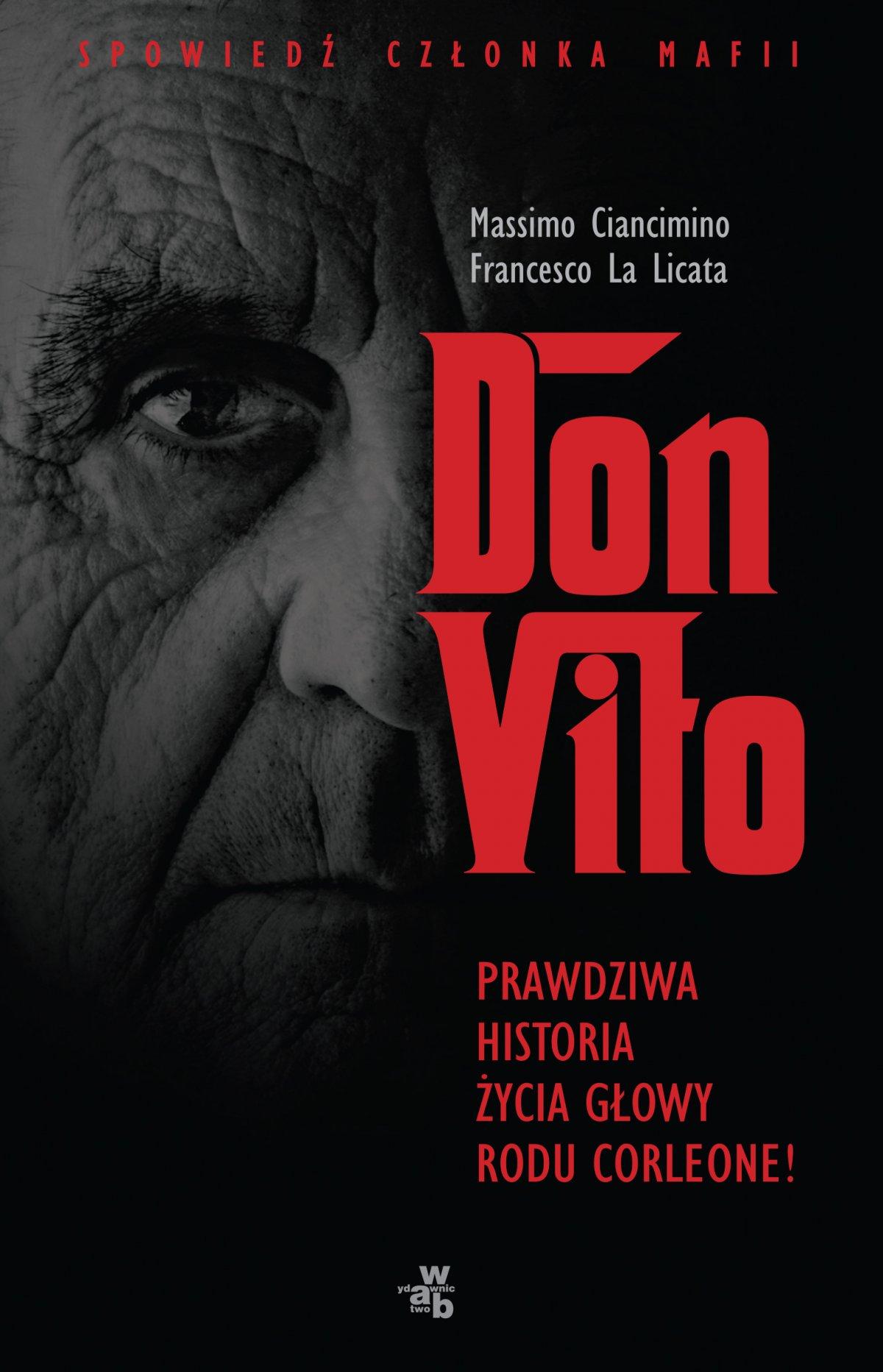 Don Vito. Prawdziwa historia życia głowy rodu Corleone - Ebook (Książka EPUB) do pobrania w formacie EPUB