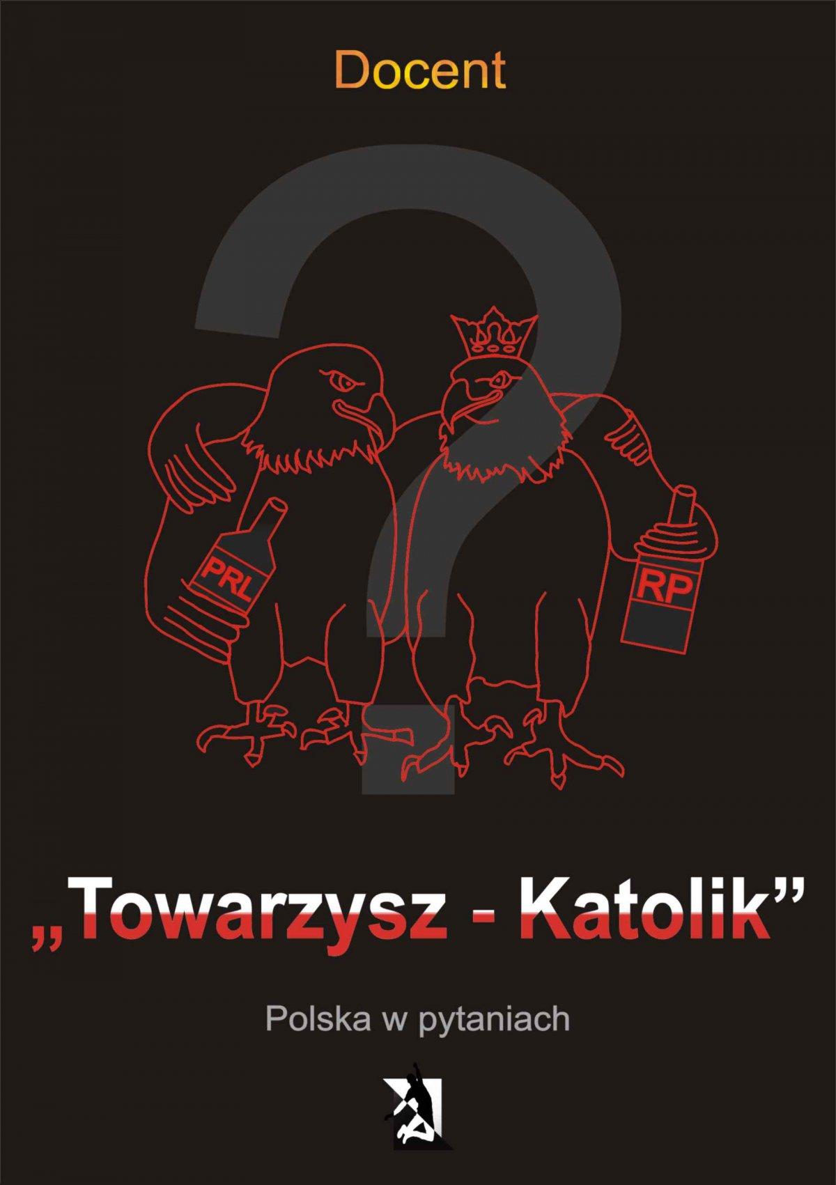 Towarzysz – Katolik. Polska w pytaniach - Ebook (Książka na Kindle) do pobrania w formacie MOBI