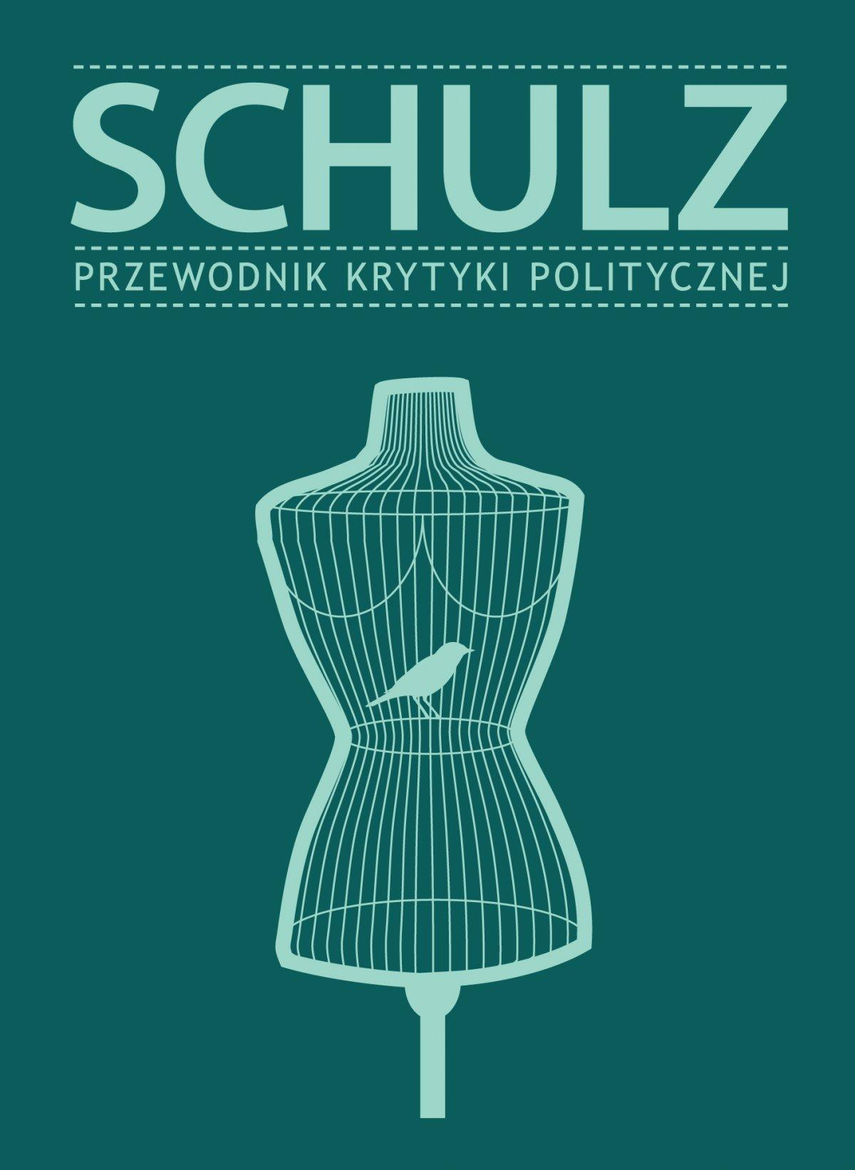 Schulz. Przewodnik Krytyki Politycznej - Ebook (Książka na Kindle) do pobrania w formacie MOBI