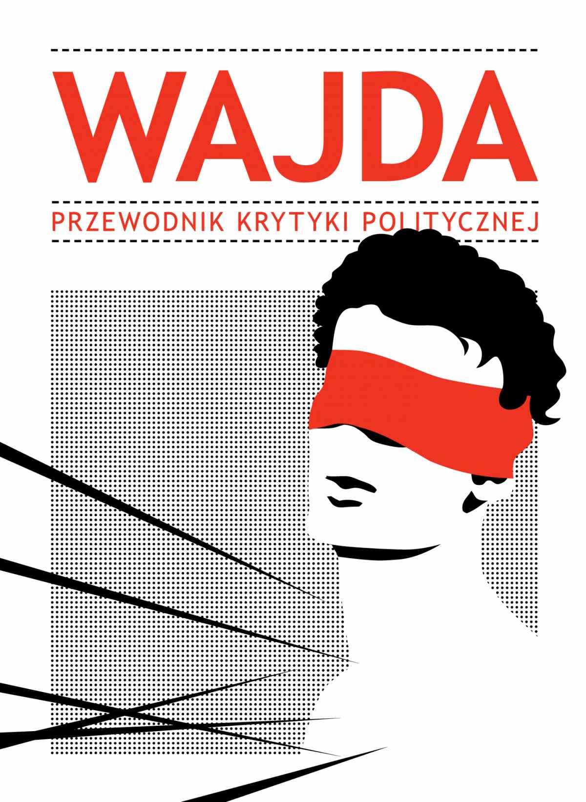 Wajda.Przewodnik Krytyki Politycznej - Ebook (Książka na Kindle) do pobrania w formacie MOBI