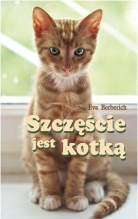 Szczęście jest kotką - Ebook (Książka EPUB) do pobrania w formacie EPUB