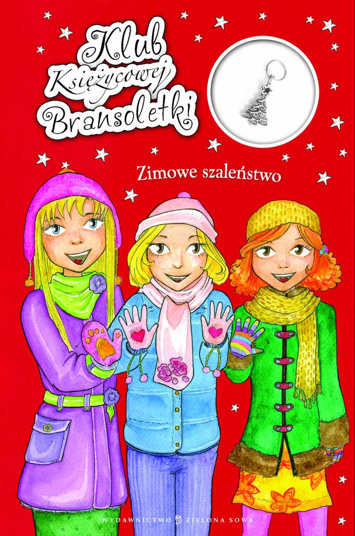 Klub Księżycowej Bransoletki: Zimowe szaleństwo - Ebook (Książka EPUB) do pobrania w formacie EPUB
