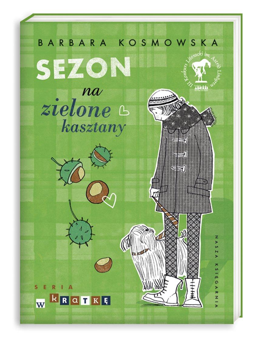 Sezon na zielone kasztany - Ebook (Książka na Kindle) do pobrania w formacie MOBI