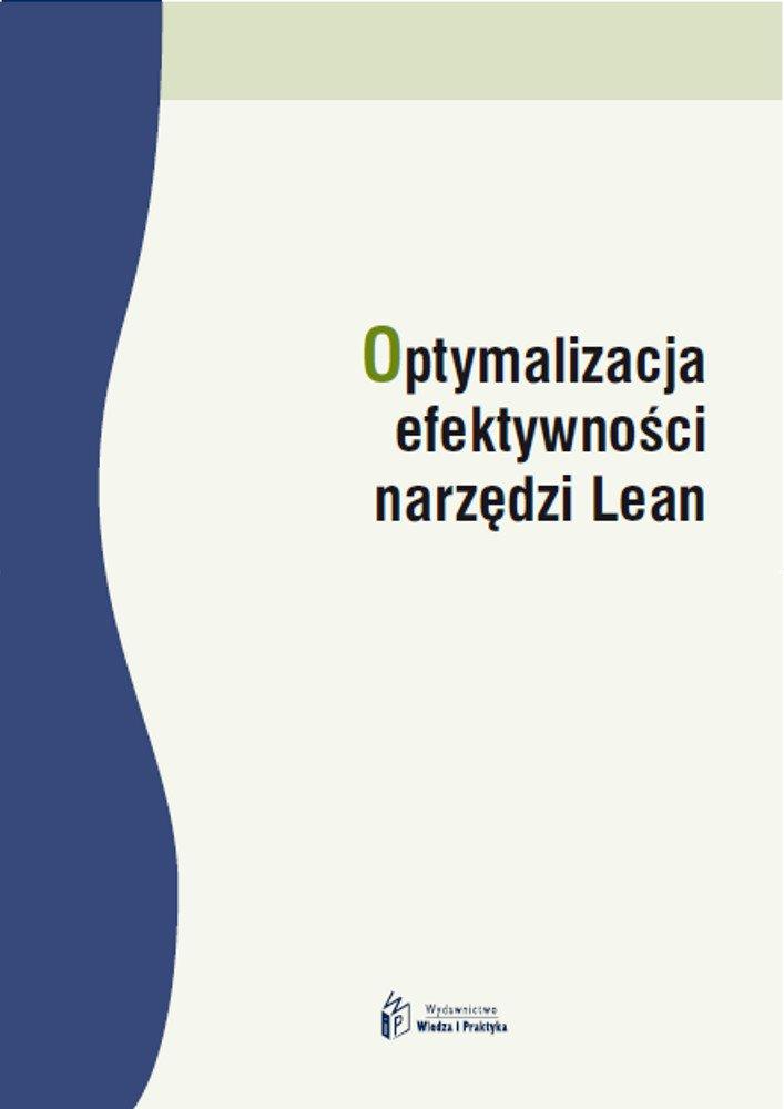 Optymalizacja efektywności narzędzi Lean - Ebook (Książka PDF) do pobrania w formacie PDF