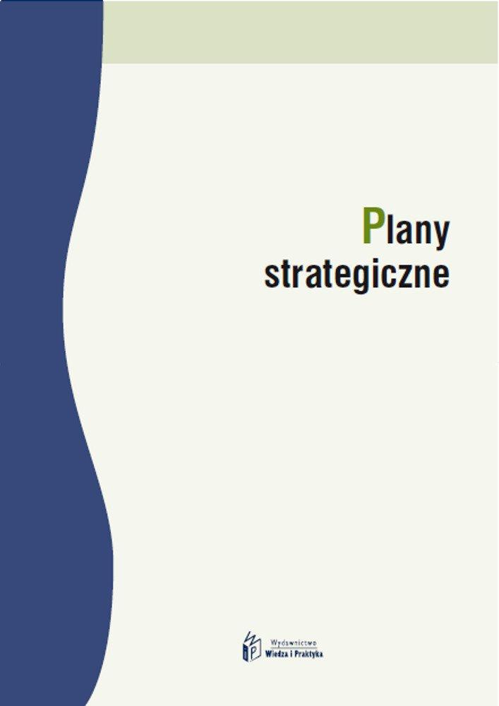 Plany strategiczne - Ebook (Książka PDF) do pobrania w formacie PDF