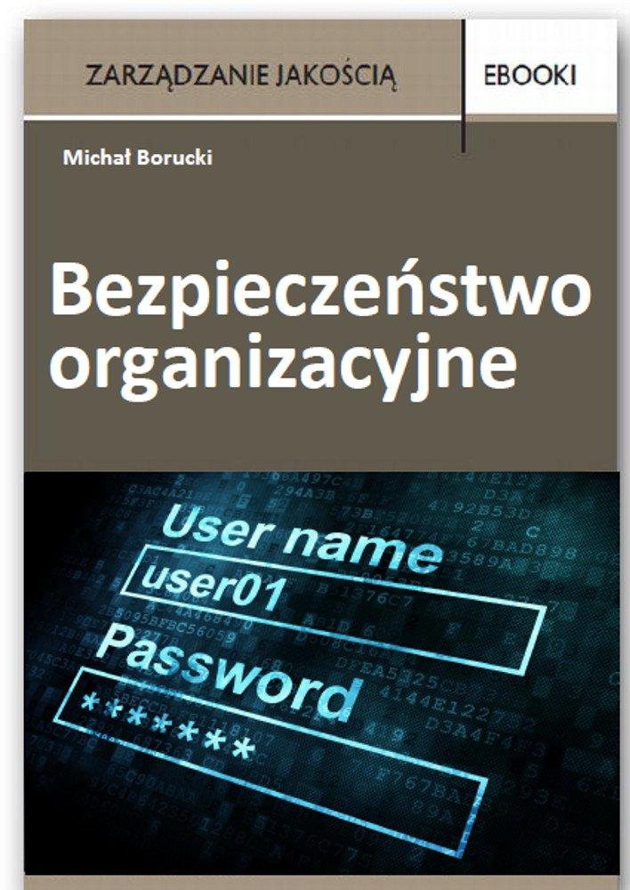 Bezpieczeństwo organizacyjne - Ebook (Książka PDF) do pobrania w formacie PDF