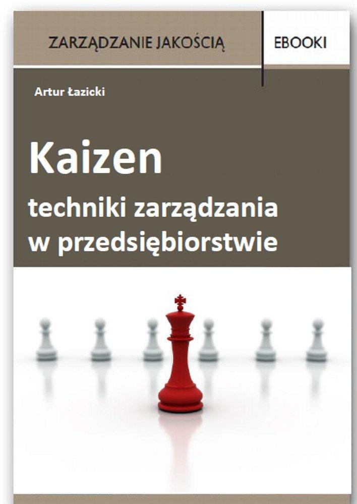 Kaizen - techniki zarządzania w przedsiębiorstwie - Ebook (Książka PDF) do pobrania w formacie PDF