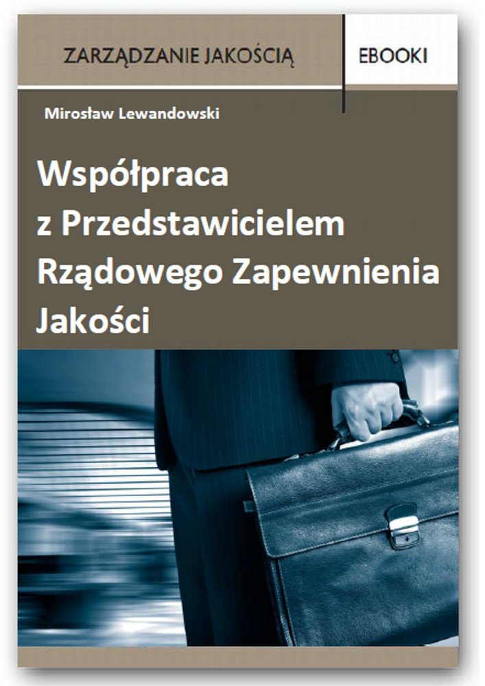 Współpracowanie z Przedstawicielem Rządowego Zapewnienia Jakości - Ebook (Książka PDF) do pobrania w formacie PDF