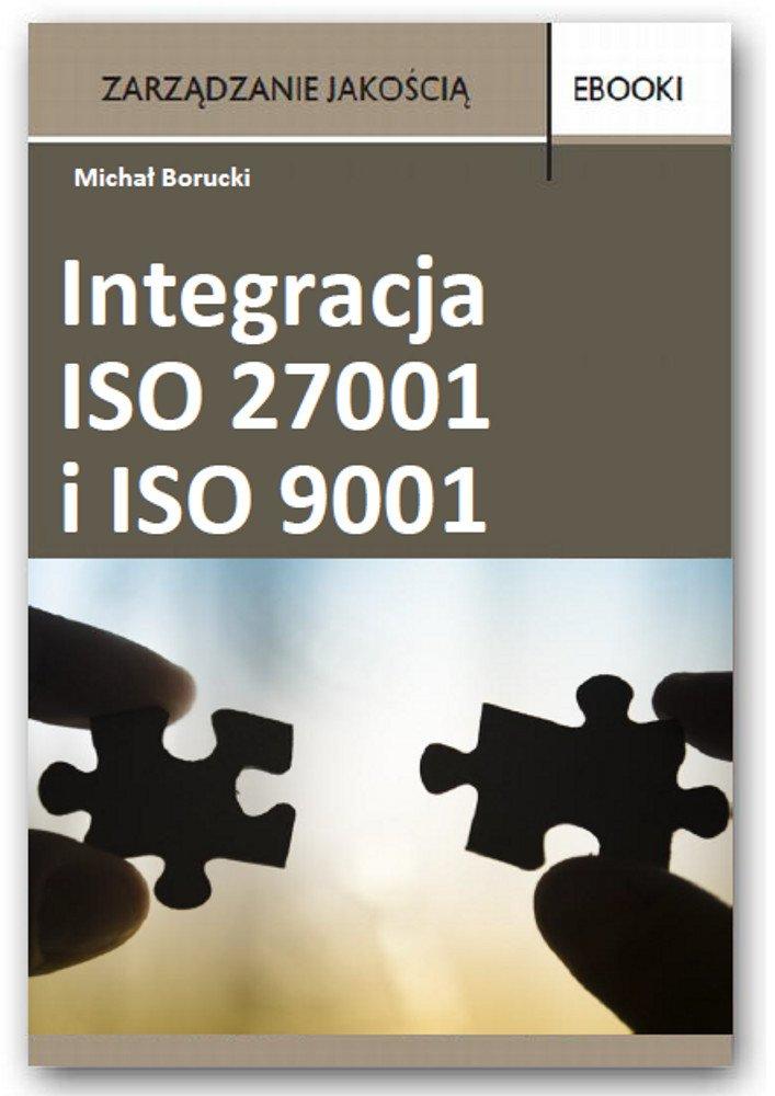 Integracja ISO 27001 i ISO 9001 - Ebook (Książka PDF) do pobrania w formacie PDF