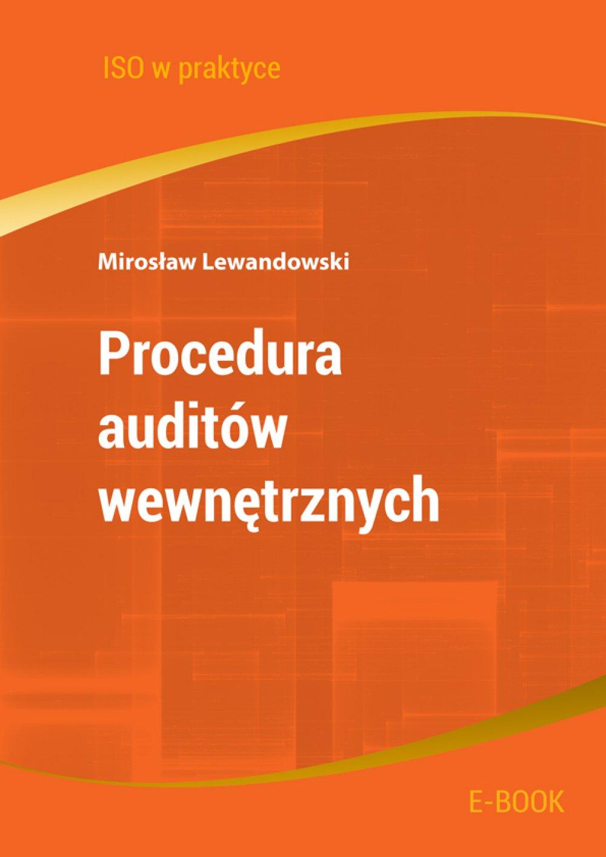 Procedura auditów wewnętrznych. Wydanie 2 - Ebook (Książka PDF) do pobrania w formacie PDF