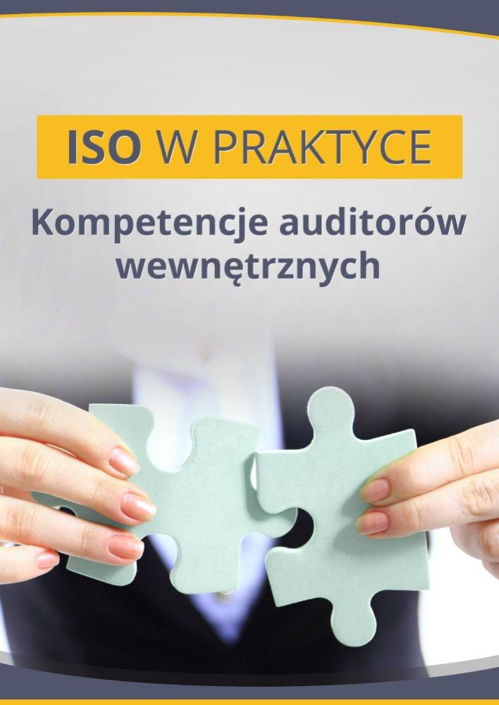 Kompetencje auditorów wewnętrznych - Ebook (Książka PDF) do pobrania w formacie PDF