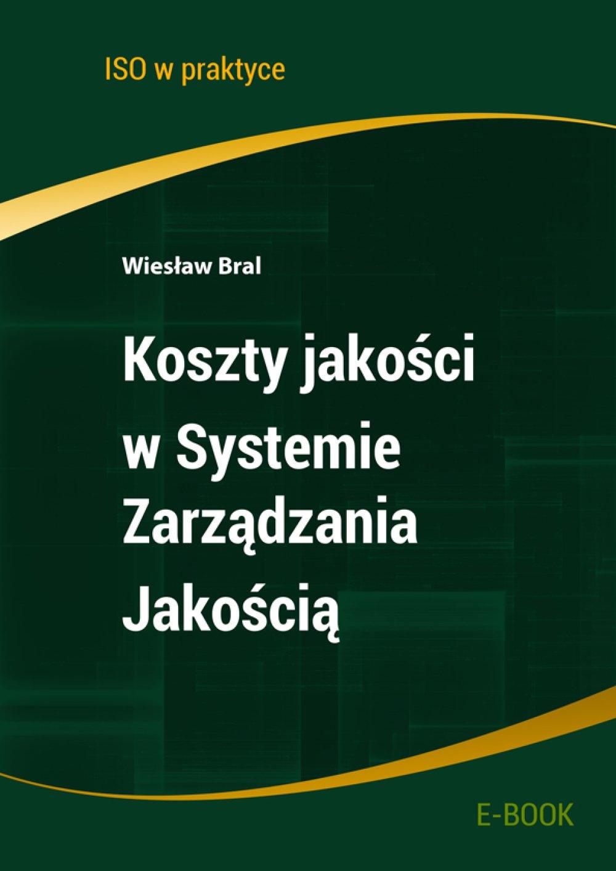 Koszty jakości w Systemie Zarządzania Jakością - Ebook (Książka PDF) do pobrania w formacie PDF