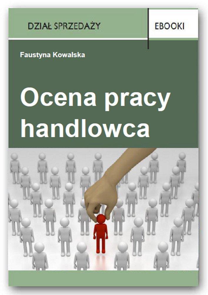 Ocena pracy handlowca - Ebook (Książka PDF) do pobrania w formacie PDF