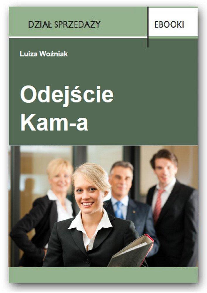 Odejście KAM-a - Ebook (Książka PDF) do pobrania w formacie PDF