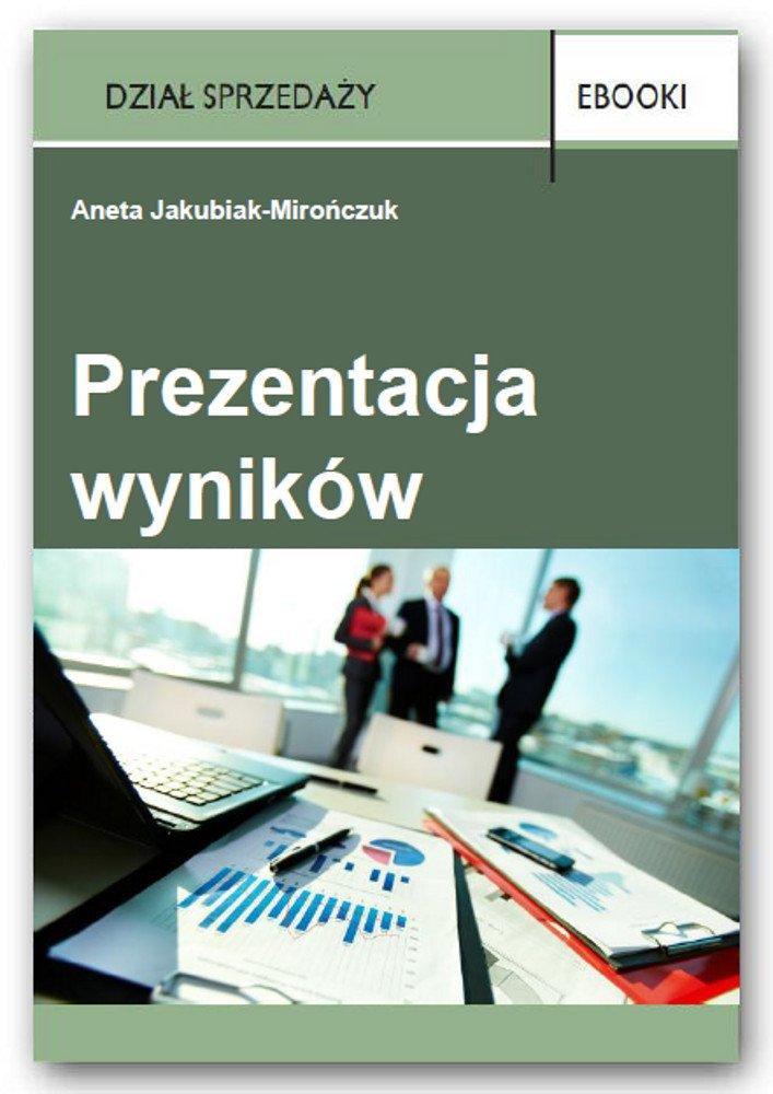 Prezentacja wyników - Ebook (Książka PDF) do pobrania w formacie PDF