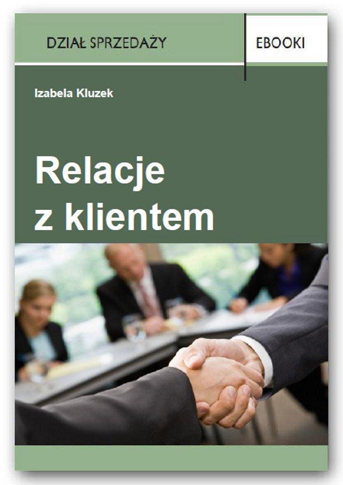Relacje z klientem - Ebook (Książka PDF) do pobrania w formacie PDF