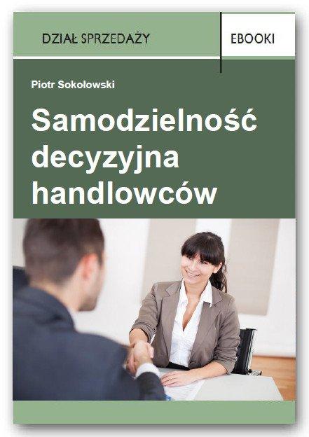 Samodzielność decyzyjna handlowców - Ebook (Książka PDF) do pobrania w formacie PDF