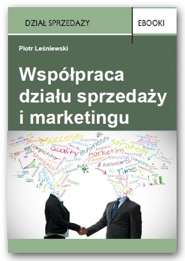Współpracowanie działu sprzedaży i marketingu - Ebook (Książka PDF) do pobrania w formacie PDF