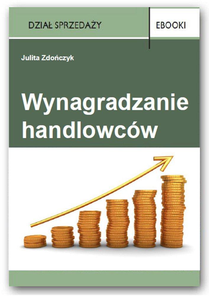 Wynagradzanie handlowców - Ebook (Książka PDF) do pobrania w formacie PDF