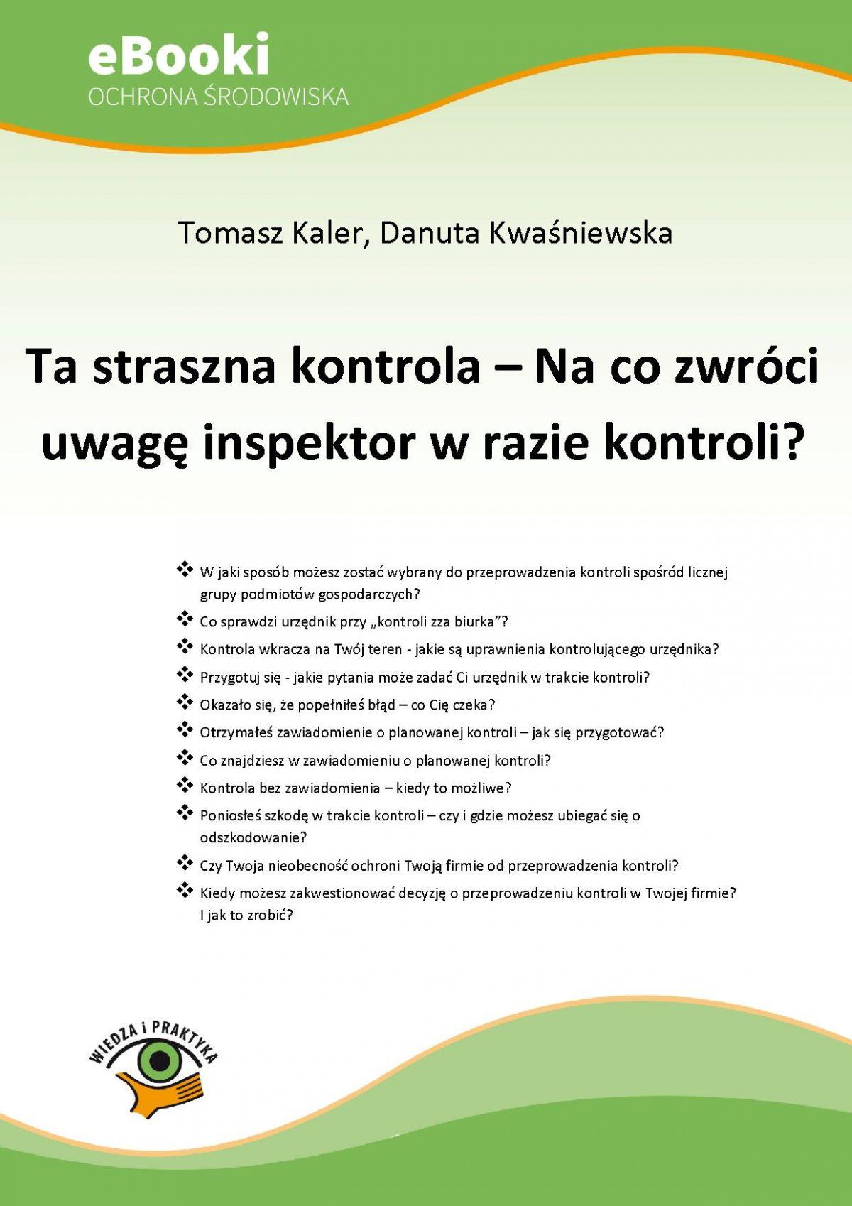 Ta straszna kontrola – Na co zwróci uwagę inspektor w razie kontroli? - Ebook (Książka PDF) do pobrania w formacie PDF