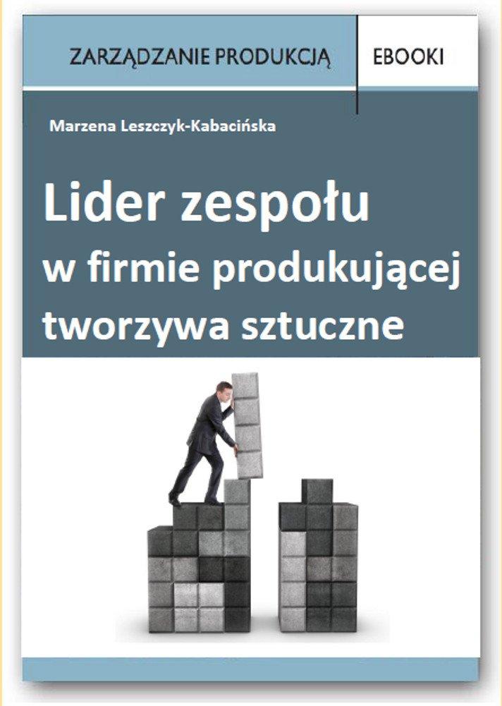 Lider zespołu w firmie produkującej tworzywa sztuczne - Ebook (Książka PDF) do pobrania w formacie PDF