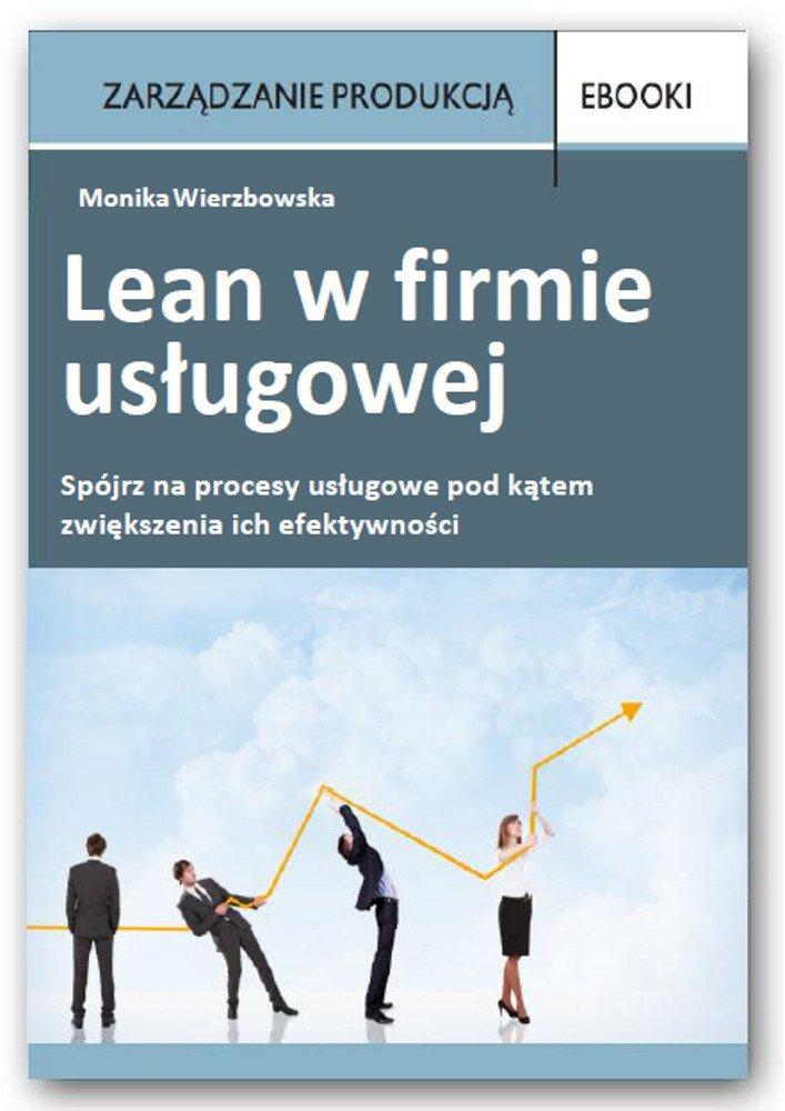Lean w firmie usługowej - Ebook (Książka PDF) do pobrania w formacie PDF