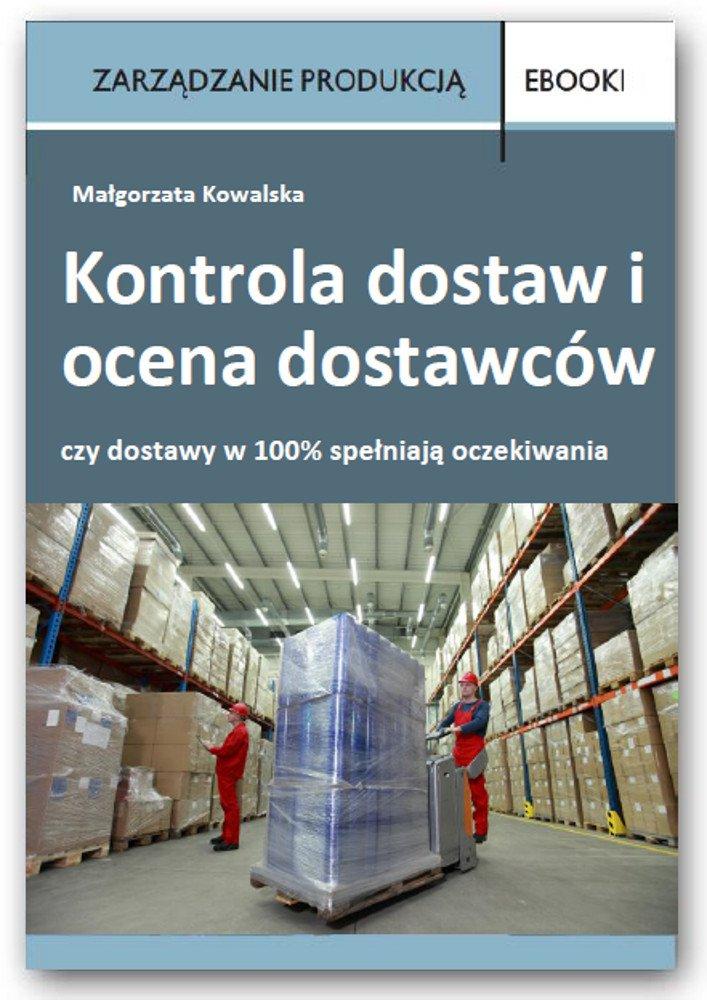Kontrola dostaw i ocena dostawców - Ebook (Książka PDF) do pobrania w formacie PDF