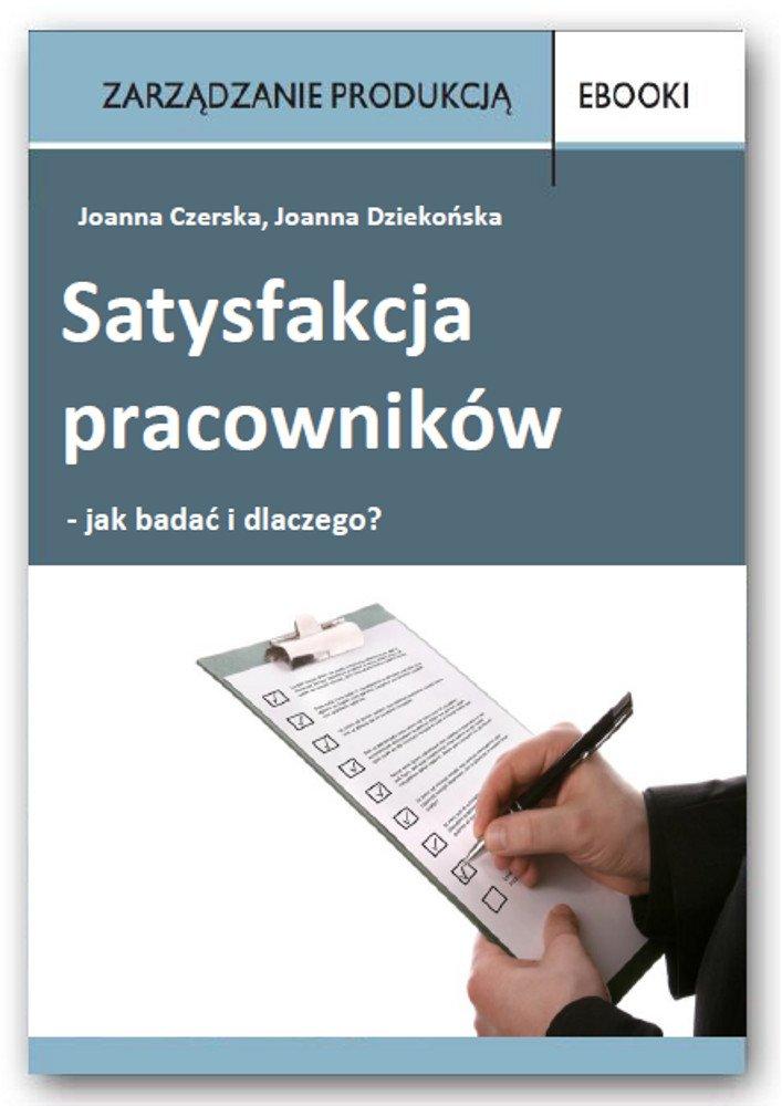 Satysfakcja pracowników - jak badać i dlaczego? - Ebook (Książka PDF) do pobrania w formacie PDF